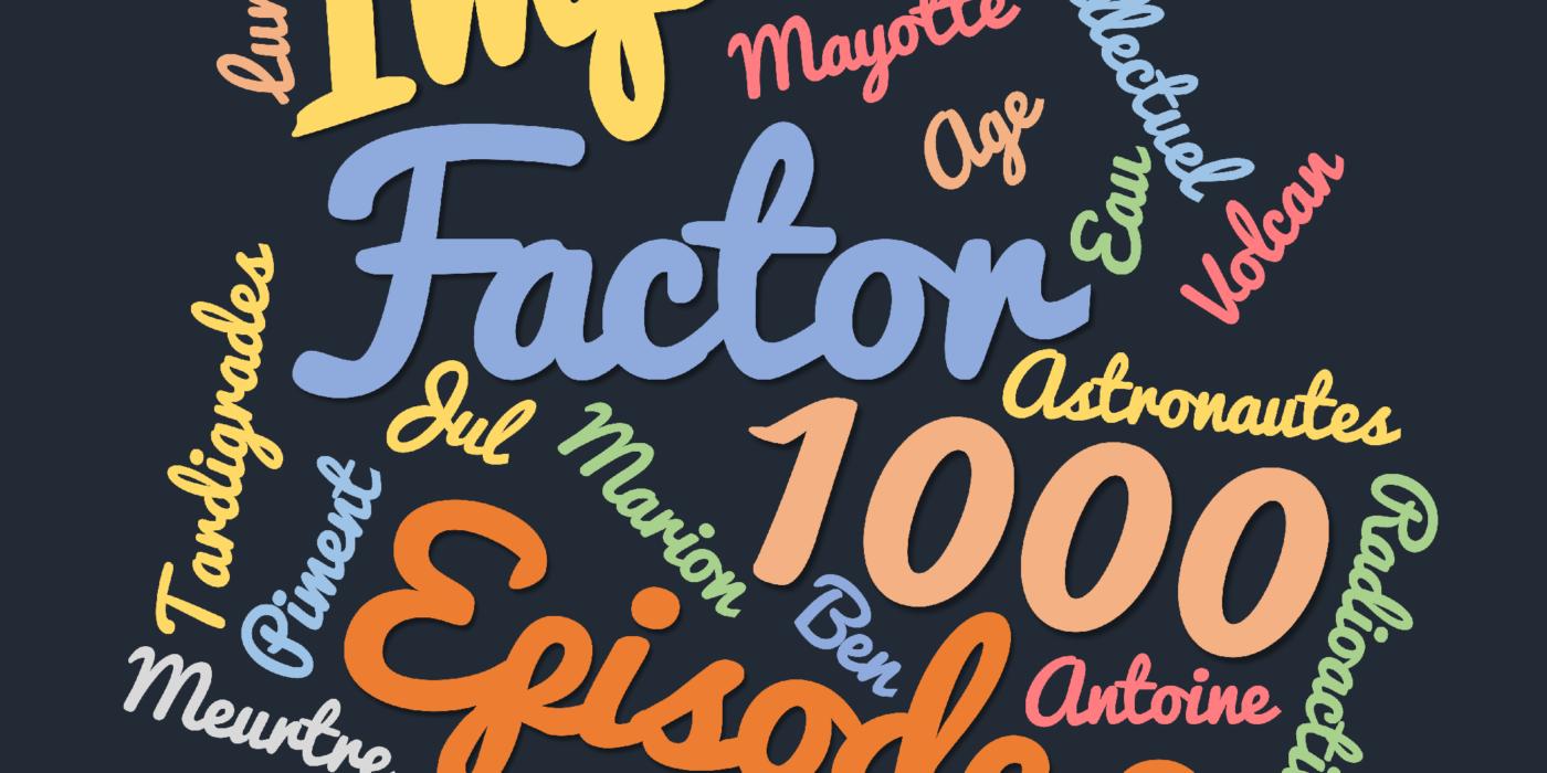 Impact Factor 1000 : Episode 2